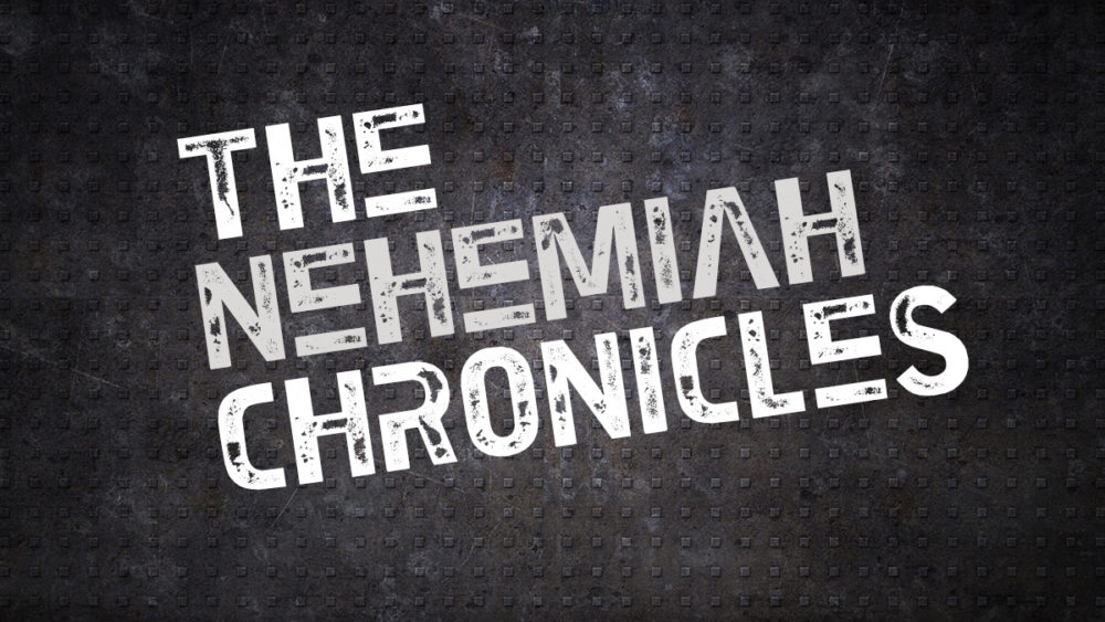 The Nehemiah Chronicles