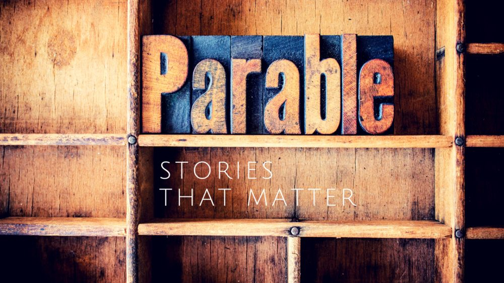 Parable - Stories that Matter