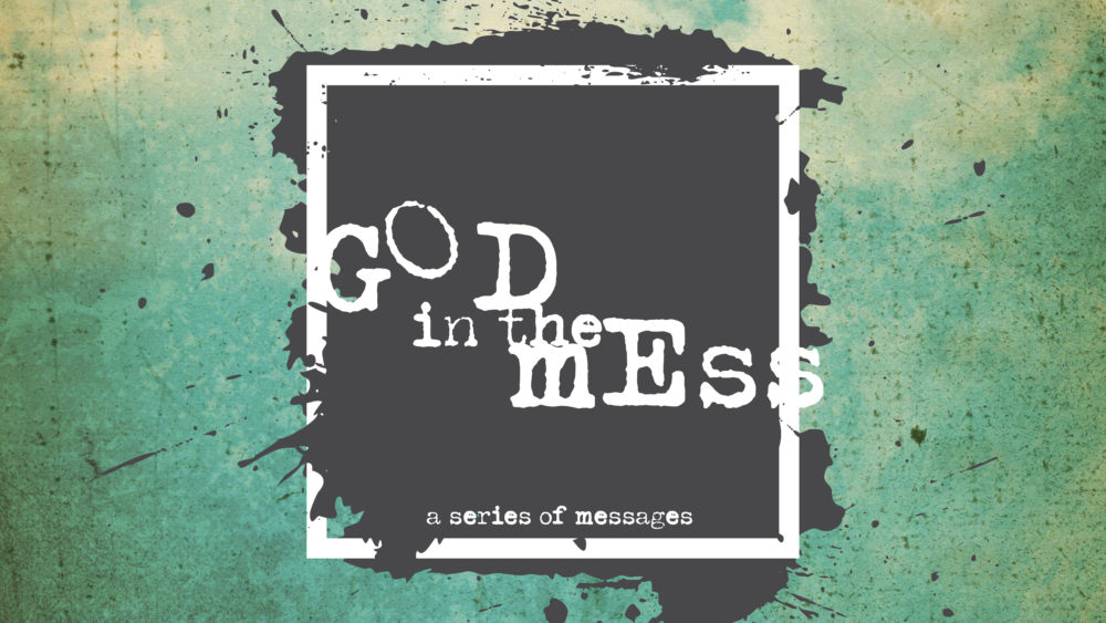 God In The Mess