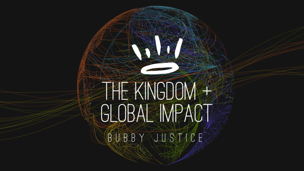 The Kingdom Of God + Global Impact Image