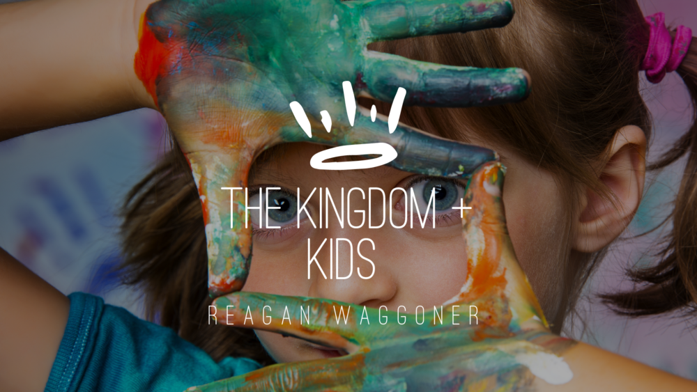The Kingdom of God + Kids Image