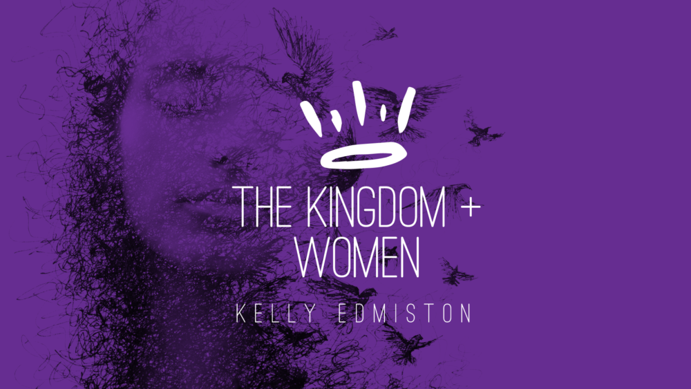 The Kingdom Of God + Women Image