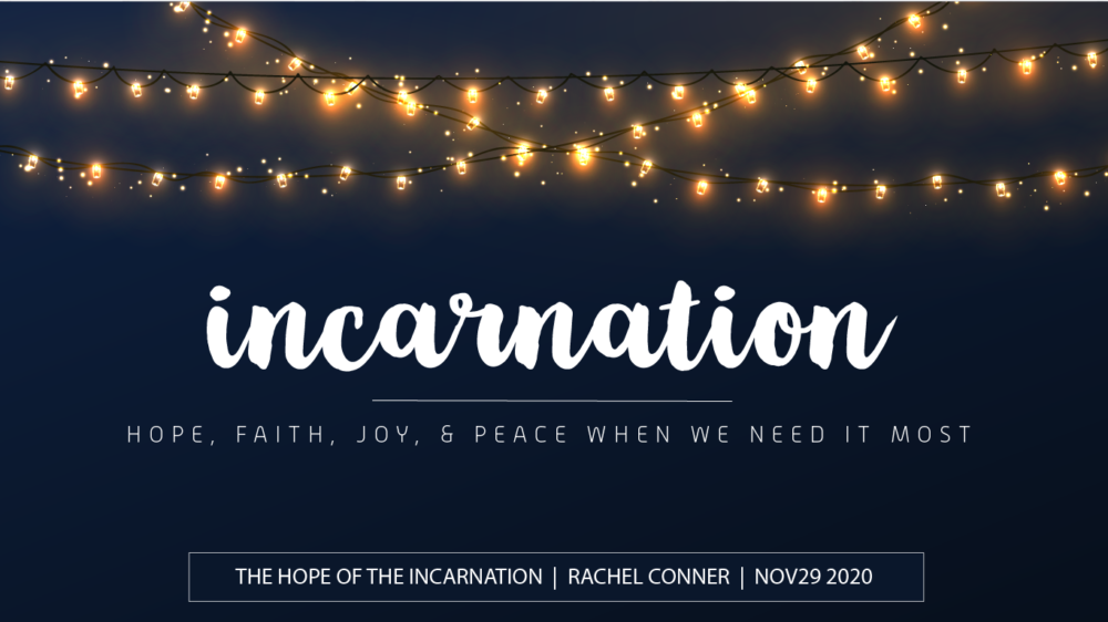 The Hope of the Incarnation